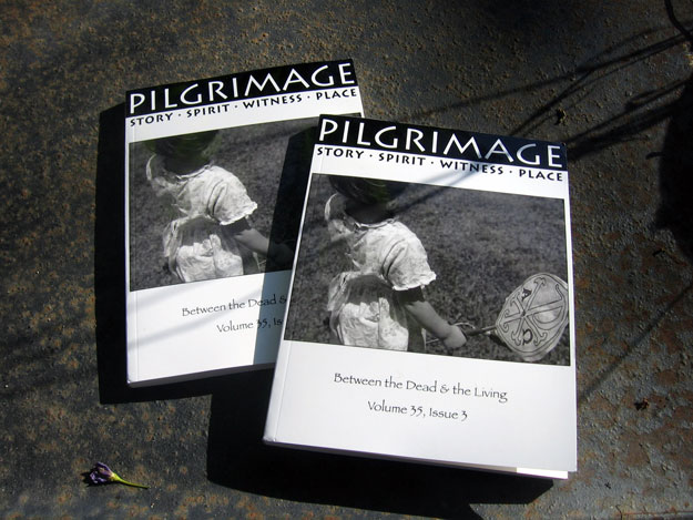 The new issue of Pilgrimage Magazine.