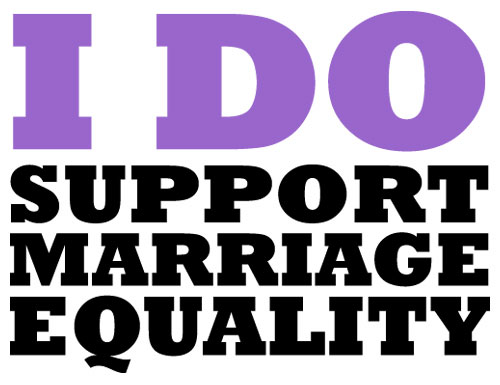 I DO support marriage equality